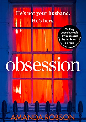 Obsession: The bestselling psychological thriller of 2017 from Avon