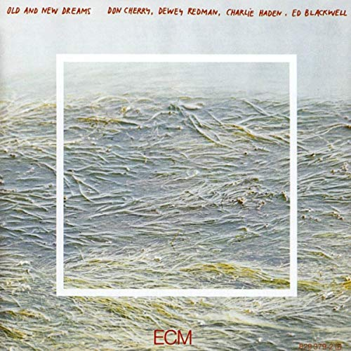 Old And New Dreams from ECM RECORDS