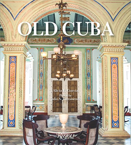 Old Cuba from Rizzoli International Publications