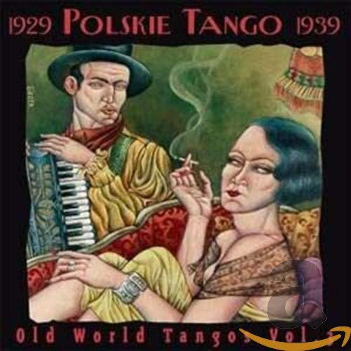 Old World Tangos Vol.3 from Oriente Musik
