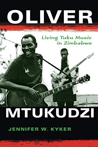Oliver Mtukudzi (African Expressive Cultures): Living Tuku Music in Zimbabwe from Indiana University Press (IPS)