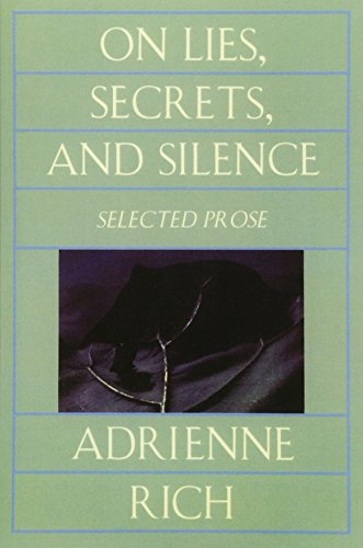 On Lies, Secrets and Silence: Selected Prose, 1966-78 from W. W. Norton & Company