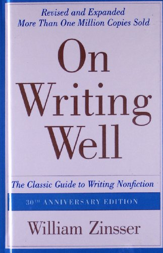 On Writing Well: The Classic Guide to Writing Nonfiction: The Classic Guide to Writing Nonfiction from Turtleback Books