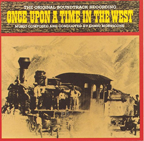Once Upon A Time In The West / O.S.T. from Legacy
