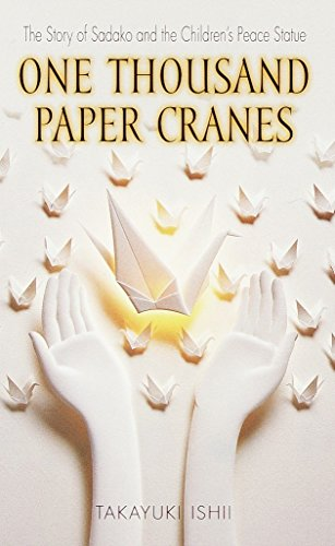 One Thousand Paper Cranes: The Story of Sadako and the Children's PeaceStatue from Bantam Doubleday Dell Publishing Group