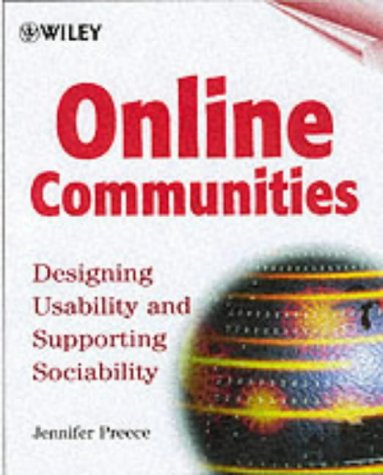 Online Communities: Designing Usability and Supporting Sociability from John Wiley & Sons