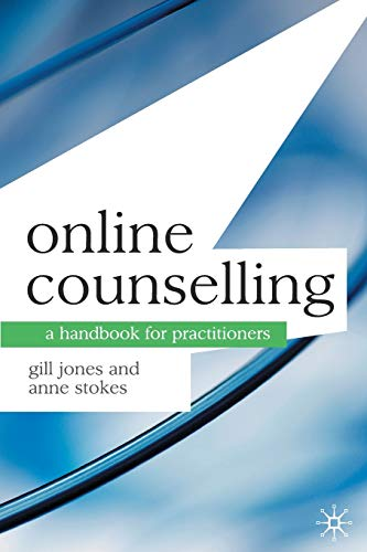 Online Counselling: A Handbook for Practitioners from Palgrave