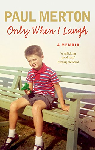 Only When I Laugh: My Autobiography from Ebury Press