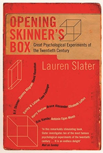 Opening Skinner's Box: Great Psychological Experiments of the Twentieth Century from Bloomsbury Publishing PLC