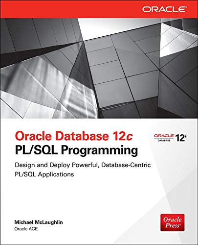 Oracle Database 12c PL/SQL Programming from McGraw-Hill Education