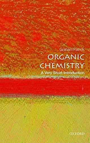 Organic Chemistry: A Very Short Introduction (Very Short Introductions) from OUP Oxford