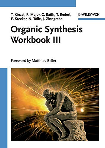 Organic Synthesis Workbook III: No. 3 from Wiley-VCH Verlag GmbH