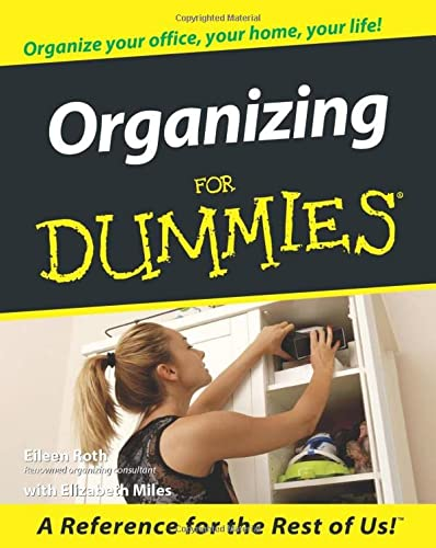 Organizing For Dummies from For Dummies