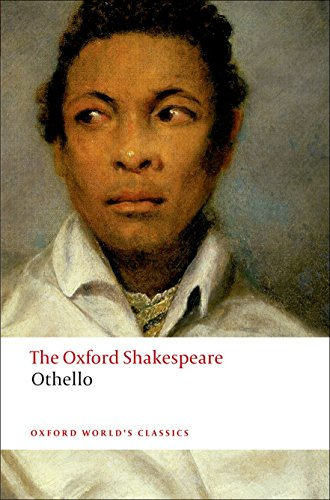 Othello: The Oxford Shakespeare The Moor of Venice (Oxford World's Classics) from OUP Oxford