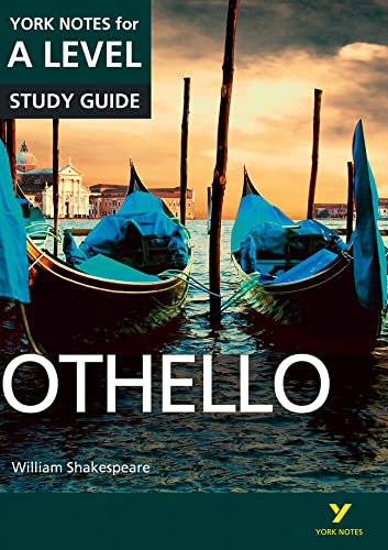 Othello: York Notes for A-level (York Notes Advanced) from Pearson Education Limited