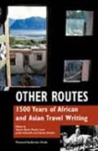 Other Routes: 1500 Years of African and Asian Travel Writing from Signal Books Ltd