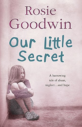 Our Little Secret: A harrowing saga of abuse, neglect… and hope from Headline