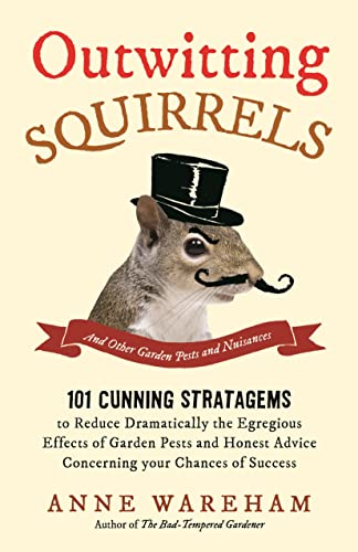 Outwitting Squirrels: And Other Garden Pests from Michael O'Mara Books Ltd