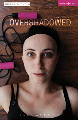 Overshadowed (Modern Plays) from Methuen Drama