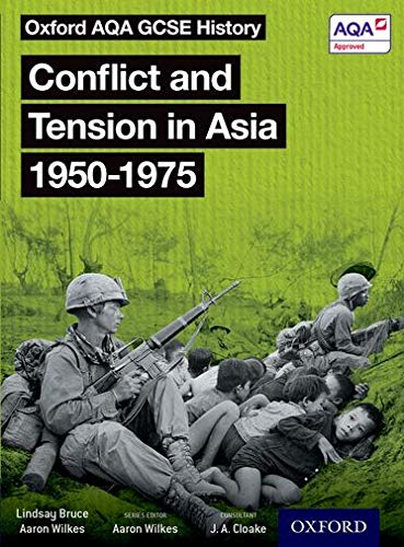 Oxford AQA GCSE History: Conflict and Tension in Asia 1950-1975 Student Book from OUP Oxford