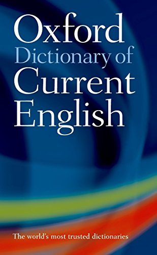 Oxford Dictionary of Current English from Oxford University Press, USA