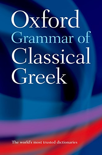 Oxford Grammar of Classical Greek from Oxford University Press