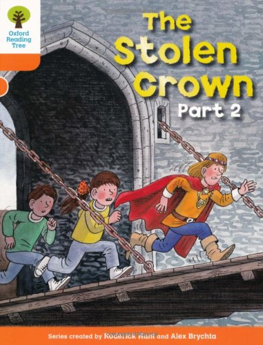 Oxford Reading Tree: Level 6: More Stories B: The Stolen Crown Part 2 from OUP Oxford