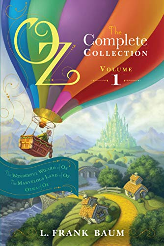 Oz, the Complete Collection, Volume 1: The Wonderful Wizard of Oz/The Marvelous Land of Oz/Ozma of Oz from Aladdin Paperbacks