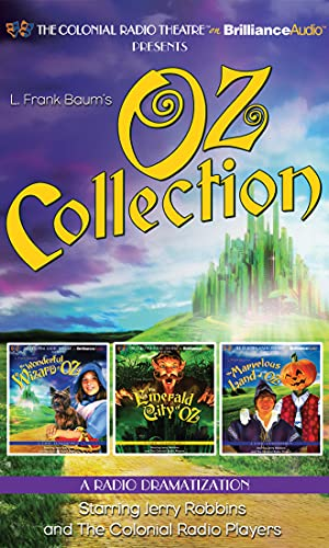 Oz Collection: The Wonderful Wizard of Oz, the Emerald City of Oz, the Marvelous Land of Oz from Brilliance Audio