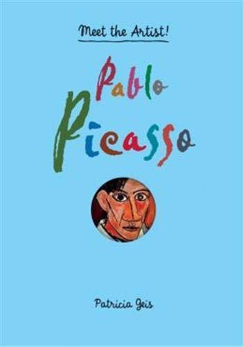 Meet the Artist Pablo Picasso from Princeton Architectural Press