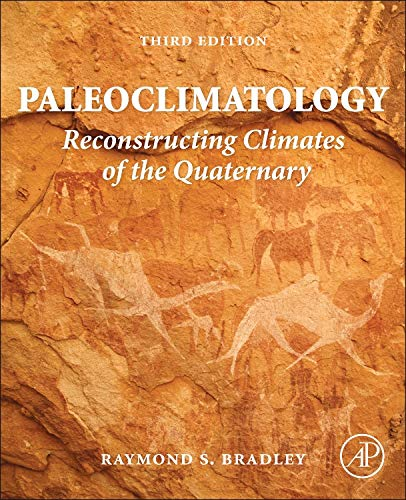 Paleoclimatology: Reconstructing Climates of the Quaternary from Academic Press
