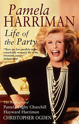 Pamela Harriman: Life Of The Party from Sphere