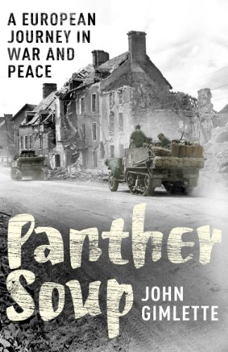 Panther Soup: A European Journey in War and Peace from Arrow
