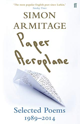 Paper Aeroplane: Selected Poems 1989–2014 from Faber & Faber