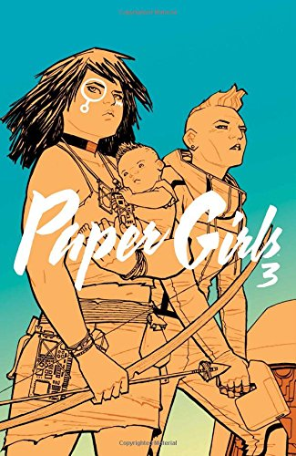 Paper Girls Volume 3 from Image Comics