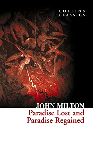 Paradise Lost and Paradise Regained (Collins Classics) from HarperCollins Publishers