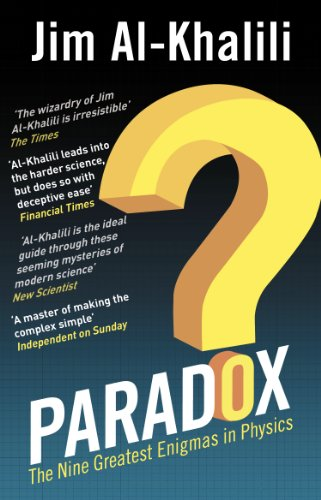 Paradox: The Nine Greatest Enigmas in Physics from Transworld Publishers Ltd