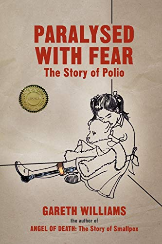 Paralysed with Fear: The Story of Polio from AIAA