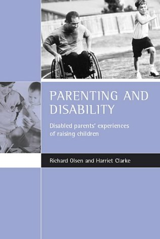 Parenting and disability: Disabled parents' experiences of raising children from Policy Press