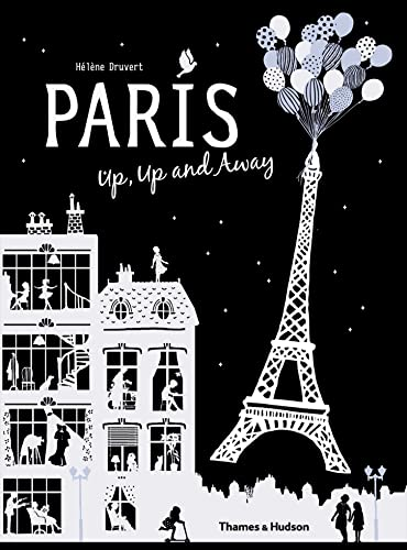 Paris Up, Up and Away from Thames & Hudson