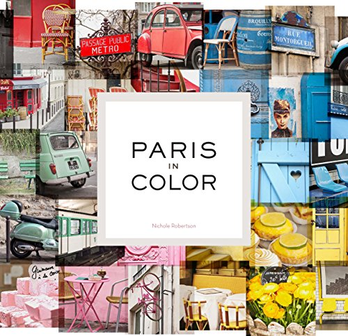 Paris in Colour from Chronicle Books