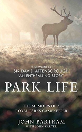 Park Life: The Memoirs of a Royal Parks Gamekeeper from Metro Books, London