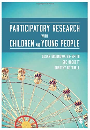 Participatory Research with Children and Young People from Sage Publications Ltd