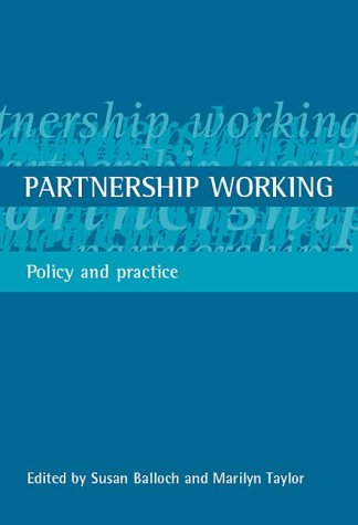 Partnership working: Policy and Practice from Policy Press