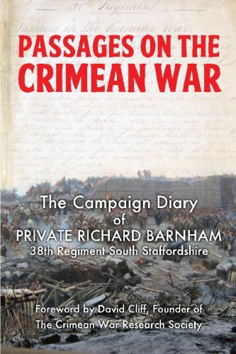 Passages on the Crimean War: The Journal of Private Richard Barnham, 38th Regiment, South Staffordshire from Lundarien Press