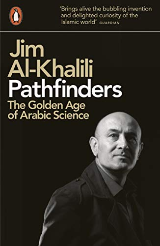 Pathfinders: The Golden Age of Arabic Science from Penguin