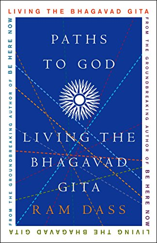 Paths To God: Living the Bhagavad Gita from Crown Publications