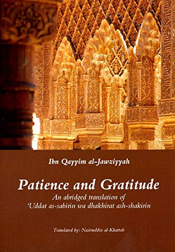 Patience and Gratitude from Ta-Ha Publishers Ltd