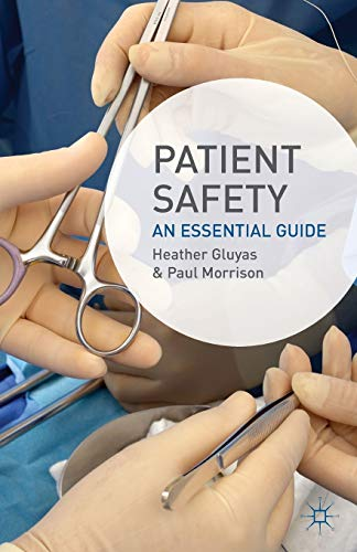 Patient Safety: An Essential Guide from Palgrave