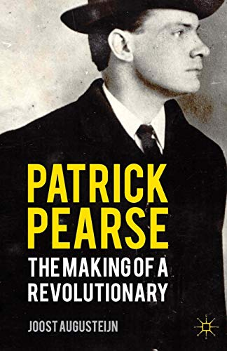 Patrick Pearse: The Making of a Revolutionary from AIAA